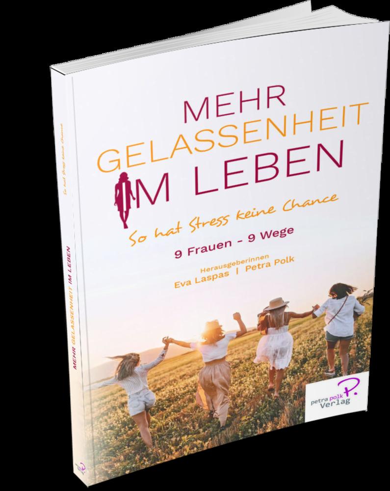 Stehendes Buch - Mehr Gelassenheit im Leben - So hat Stress keine Chance vom Petra Polk Verlag