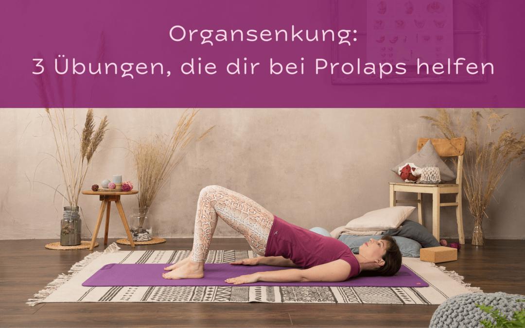 Beckenbodentraining bei Organsenkung – 3 Übungen, die bei Prolaps helfen