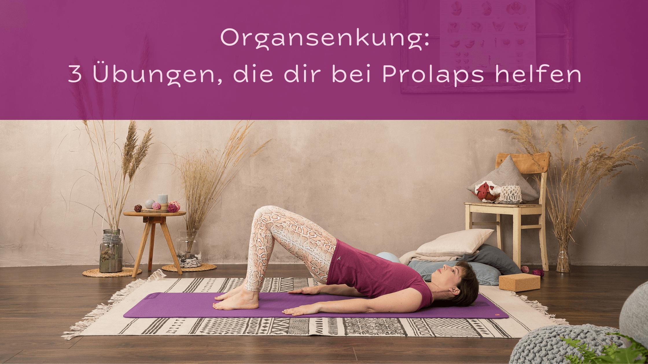Diese Beckenbodenübungen helfen bei Organsenkung